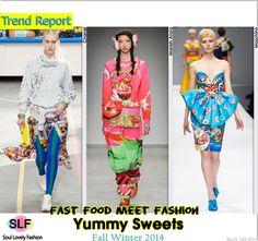 Fast FoodMeet Fashion. Yummy Sweets #Print #Fashion Trend for Fall Winter 2014 #Fall2014 #Prints #Fall2014Trends #FashionTrends2014