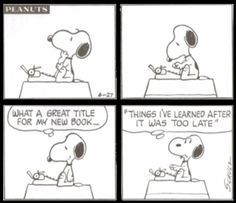Peanuts - Things I've Learned After It Was Too Late