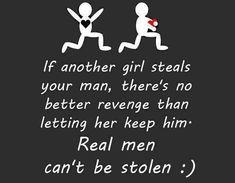 real men cant be stolen love love quotes quotes quote hearts relationship love quote