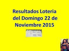 Resultados Sorteo Domingo 22 de Noviembre 2015 Loteria Nacional de Panama