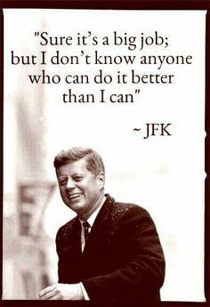 President ~~ John Fitzgerald Kennedy (May 1917 – November In office January 1961 – November Jfk Quotes, Kennedy Quotes, Les Kennedy, Robert Kennedy, Jackie Kennedy, Great Quotes, Inspirational Quotes, Herbert Lom, Jfk Jr