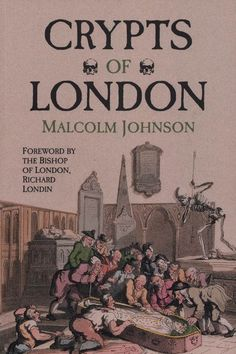 Crypts of London by Malcolm Johnson