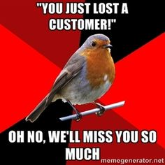 Comics and cartoons retail robin meme custome funny pictures humor Cashier Problems, Retail Problems, Girl Problems, Waitress Problems, Work Memes, Work Humor, Work Funnies, Work Quotes, Work Sayings