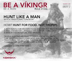 A timely reminder. Hunt like a man. Not like a cuck.