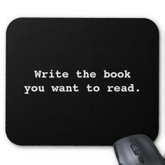 =>>Save on          	Write the book you want to read mousepad           	Write the book you want to read mousepad today price drop and special promotion. Get The best buyThis Deals          	Write the book you want to read mousepad today easy to Shops & Purchase Online - transferred directly s...Cleck Hot Deals >>> http://www.zazzle.com/write_the_book_you_want_to_read_mousepad-144957328511771745?rf=238627982471231924&zbar=1&tc=terrest