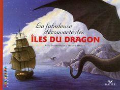 Amazon.fr - La fabuleuse découverte des îles du Dragon - Kate Scarborough, Martin Maniez, Valérie Julia - Livres