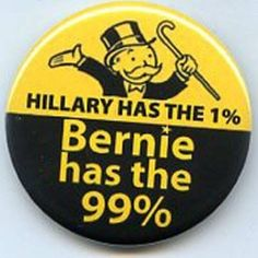 Hillary Clinton is bought and paid for by Wall St. and Corporations. Whose interests do you think she represents? Follow the money to her allegiance. Bernie refuses Big Money donors and super-pacs He stands up for the people. Vote Bernie 2016!