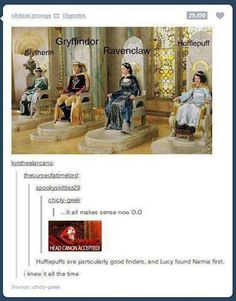 (The founders ruled in Narnia, which, incidentally, is where Hogwarts is. The Hogwarts Express goes straight to Narnia without the need for the wardrobe, which is a Portkey. Ravenclaw, Hufflepuff Pride, Hufflepuff Funny, Drarry, Fandoms Unite, Hunger Games, Desenhos Harry Potter, Severus Rogue, Severus Snape