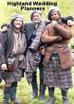 The Outlander Wedding Planners - Rupert, Dougal and Murtaugh