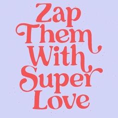 Zap 'em #staylively