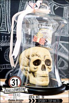 Rhonna DESIGNS: Ideas No. 19 & 20: 31 Halloween Ideas w/ Rhonna Designs: Spooky Top Hats & Skulls