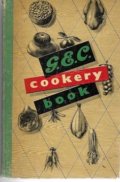 G.E.C. Cookery and Instruction Book for use with Electric Cookers