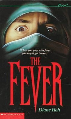 The Fever by Diane Hoh. This is a very well written book and has to be one of the best in the entire Point Horror series. Brilliant.