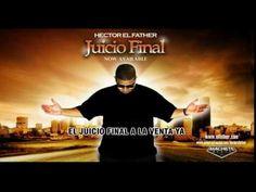 Mi Testimonio - Hector el Father - Juicio Final - Prom - YouTube