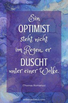 Mach mit bei meinem kostenlosen E-Mail-Kurs und werde Optimist! Positives Denken ist lernbar :-) #positivesdenken #selbstvertrauen #selbstbewusstsein