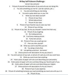 Facebook 30 Day Self-Esteem Challenge.                                                                                                                                                                                 More