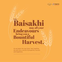 This #Baisakhi may all your endeavours bring you a bountiful harvest. #HappyBaisakhi #ImperiaStructures