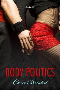 Body Politics by Cara Bristol