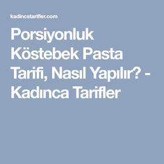 Porsiyonluk Köstebek Pasta Tarifi, Nasıl Yapılır? - Kadınca Tarifler