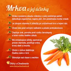 Mrkva a jej účinky na chudnutie a zdravie človeka Raw Food Recipes, Healthy Recipes, Home Health Care, Healing Herbs, Natural Medicine, I Foods, Cooking Tips, Natural Remedies, Healthy Lifestyle