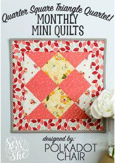 Monthly Mini Quilt for September... the Quarter Square Triangle Quartet!