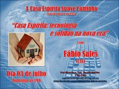 Casa Espírita Suave Caminho Convida para a sua Palestra Pública - Rio das Ostras - RJ - http://www.agendaespiritabrasil.com.br/2016/07/03/casa-espirita-suave-caminho-convida-para-sua-palestra-publica-rio-das-ostras-rj-19/