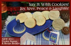 "NEW 2015 Christmas Cookie Stamps by Brown Bag Designs. ""Say it With Cookies"" features four unique stamps to give Christmas wishes for Joy, Love, Peace and Laughter. Order Now for Christmas Baking & Giving"