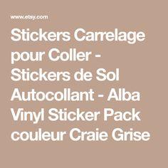 Stickers Carrelage pour Coller - Stickers de Sol Autocollant - Alba Vinyl Sticker Pack couleur Craie Grise