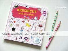 Blog Zrzky: Knihy pro děti / Kresbičky lehkou rukou Blog, Blogging