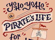 Lettering & Design Portfolio of Melanie Lapovich Lettering Design, Hand Lettering, Mad Tea Parties, Social Campaign, Pirate Life, Pirates Of The Caribbean, Best Day Ever, Portfolio Design, Portfolio Design Layouts