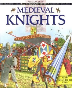 Medieval Knights (See Through History) by David Nicolle http://www.amazon.com/dp/0670874639/ref=cm_sw_r_pi_dp_RsMUvb0NBKMKW