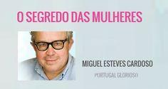 O Segredo das Mulheres - Miguel Esteves Cardoso
