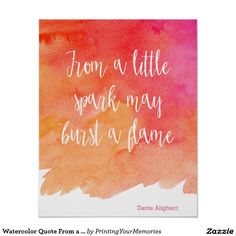 Watercolor Quote From a Little spark Poster
