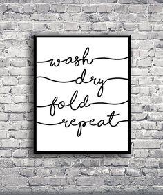 DIGITAL PRINT - Wash Dry Fold Repeat Laundry Room Quote - Home Decor Interior Design Poster Print Typography Wall Art - Portrait (room door design projects)