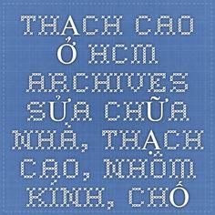 THẠCH CAO Ở HCM Archives - SỬA CHỮA NHÀ, THẠCH CAO, NHÔM KÍNH, CHỐNG THẤM, CHỐNG DỘT GIÁ RẺ Ở TẠI HCM