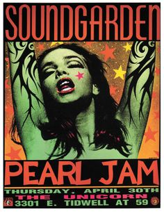 Soundgarden & Pearl Jam. Loved the Seattle grunge rock movement back in the days!!