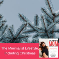 Tips for getting organized and living a more minimalist lifestyle, including tips for the busy Christmas season.