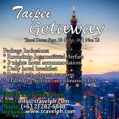TAIPEI GETAWAY (With Round trip Airfare) Minimum of 2 persons  For more inquiries please call: Landline: (+63 2)282-6848 Mobile: (+63) 918-238-9506 or Email us: info@travelph.com #Taipei #Taiwan #TravelPH #TravelWithNoWorries Hotel Breakfast, Taipei Taiwan, Travel Dating, Round Trip, Tours, Day