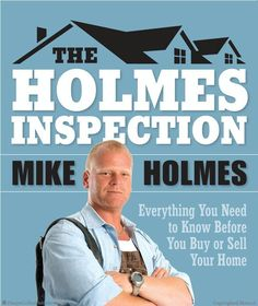 The Holmes Inspection by Mike Holmes