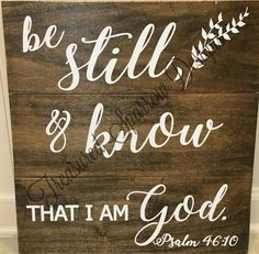 Be still and know that I am God Psalm 46:10 wooden pallet sign Inspirational