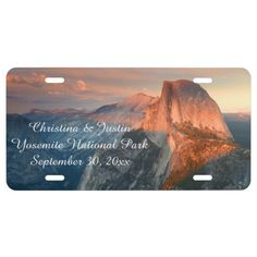 Personalized Yosemite Half Dome Wedding Honeymoon License Plate This custom license plate souvenir features nature travel photography from the beautiful Yosemite National Park, CA USA during sunset with orange clouds swirling in the background and the iconic landmark Half Dome in the foreground. Personalize with your wedding, honeymoon, anniversary or vacation dates and your names.Great gift for a hiker, rock climber, outdoorsman, mountain or park lover.