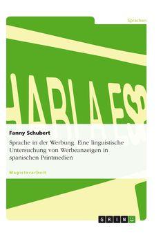 Sprache in der Werbung. GRIN: http://grin.to/jYKXp Amazon: http://grin.to/dGcrM