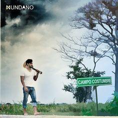 Ya puedes descargar #CampoCostumbre de Mundano (@fauadz) en Cusica.com y disfrutar de su música en la mejor calidad de sonido | #Cusica |