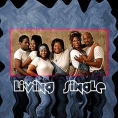 Living Single. Great mix of talent and story lines