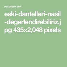 eski-dantelleri-nasil-degerlendirebiliriz.jpg 435×2,048 pixels