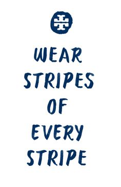 Wear stripes of every stripe