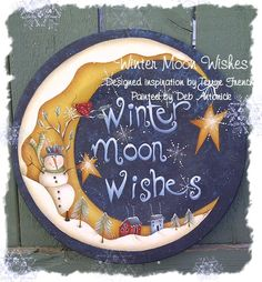 Winter Moon Wished by Deb Antonick, email pattern packet by PaintingWithFriends on Etsy Christmas Signs, Christmas Art, Christmas Ornaments, Snowman Crafts, Holiday Crafts, Santa Crafts, Pintura Country, Record Crafts, Primitive Painting