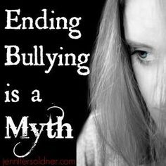 Ending Bullying is a Myth... narcissists Will always be bullies.