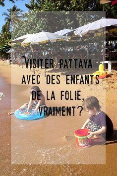 #thaïlande. Visiter #pattaya avec des enfants, aller à Pattaya en famille, #voyageenfamille
