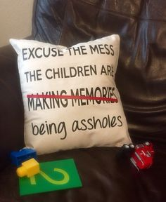I think this about at least one & sometimes both of my kids pretty much once a day! Sometimes I think I'm just wasting my time trying to make them productive members of society! -tb Custom funny excuse the mess pillow case cover by ClosetbyFinn Funny Excuses, Haha Funny, Funny Stuff, Funny Shit, Funny Things, Random Stuff, That's Hilarious, Funny Sarcastic, Funny Life